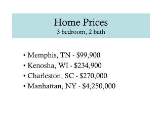 Home Prices 3 bedroom, 2 bath