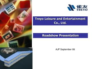 Treyo Leisure and Entertainment Co., Ltd.