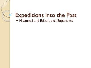 Expeditions into the Past