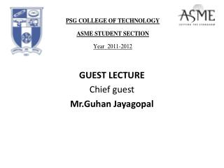 GUEST LECTURE Chief  guest Mr.Guhan Jayagopal