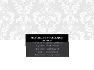 Ms. Schaefer�s Cell quiz review