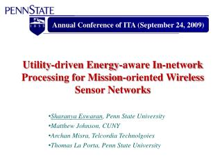 Utility-driven Energy-aware In-network Processing for Mission-oriented Wireless Sensor Networks