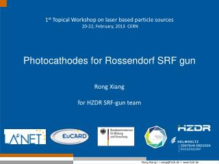 Photocathodes for  Rossendorf  SRF gun