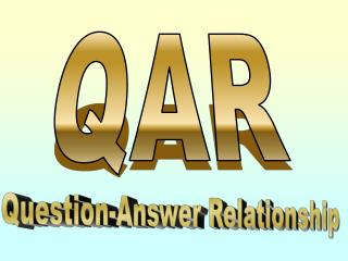 Question-Answer Relationship
