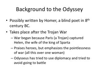 Background to the Odyssey