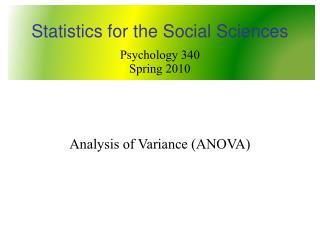 Psychology 340 Spring 2010