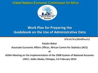 Work Plan for Preparing the  Guidebook on the Use of Administrative Data