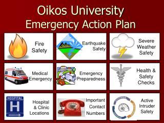Oikos  University  Emergency Action Plan
