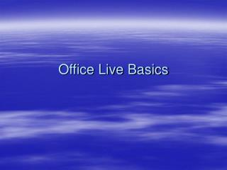 Office Live Basics