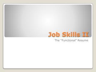 Job Skills II