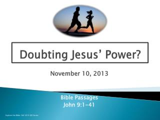 Doubting Jesus' Power?