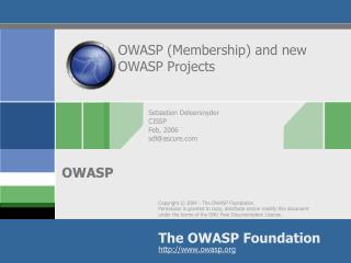 OWASP (Membership) and new OWASP Projects