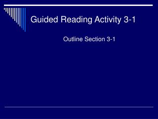 Guided Reading Activity 3-1