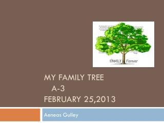 My family tree    a-3 February 25,2013