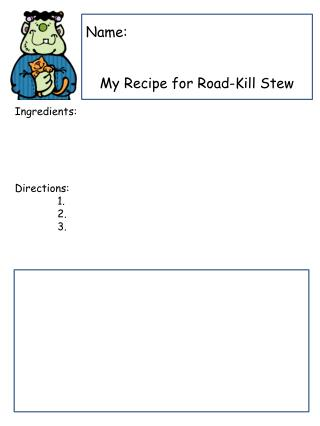 Name: My Recipe for  Road-Kill Stew