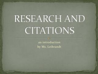 RESEARCH AND CITATIONS