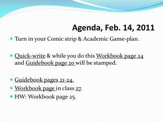 Agenda, Feb. 14, 2011