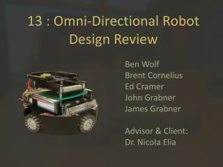 13 : Omni-Directional Robot Design Review