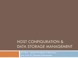 Host configuration &  Data Storage Management