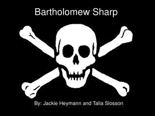Bartholomew Sharp