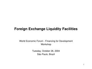 Foreign Exchange Liquidity Facilities