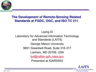 The Development of Remote-Sensing Related Standards at FGDC, OGC, and ISO TC 211
