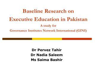 Dr Pervez Tahir Dr Nadia Saleem Ms Saima Bashir