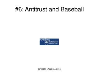 #6: Antitrust and Baseball