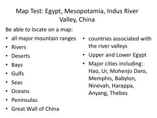 Map Test: Egypt, Mesopotamia, Indus River Valley, China