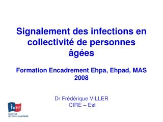 Signalement des infections en collectivité de personnes âgées