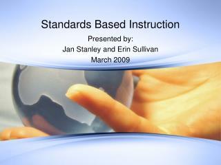 Standards Based Instruction
