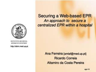 Securing a Web-based EPR An approach to  secure a centralized EPR within a hospital