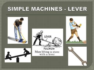 SIMPLE MACHINES - LEVER