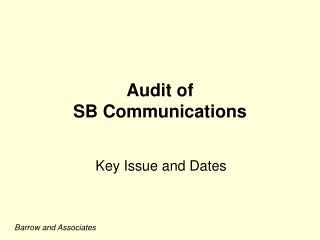 Audit of  SB Communications