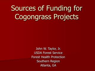 Sources of Funding for Cogongrass Projects