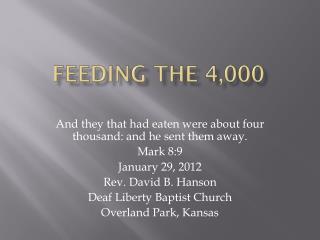 FEEDING THE 4,000