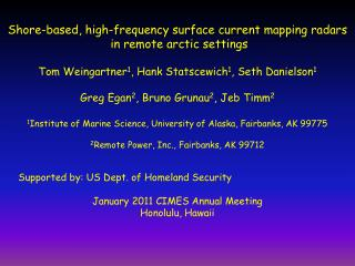Shore-based, high-frequency surface current mapping radars  in remote arctic settings