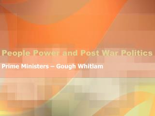 People Power and Post War Politics