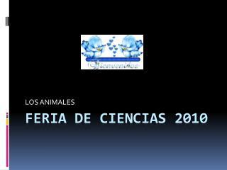 FERIA DE CIENCIAS 2010