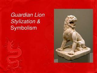 Guardian Lion Stylization & Symbolism