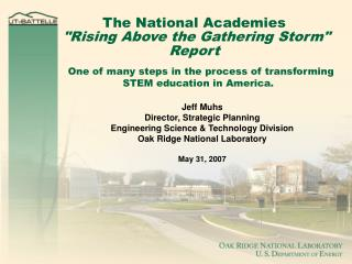The National Academies  Rising Above the Gathering Storm  Report