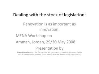 Dealing with the stock of legislation: