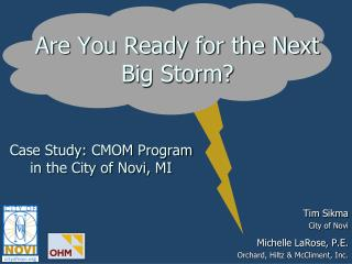 Are You Ready for the Next Big Storm?