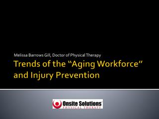 """Trends of the """"Aging Workforce"""" and Injury Prevention"""