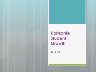 Horizonte Student Growth