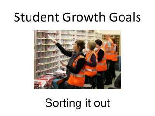 Student Growth Goals