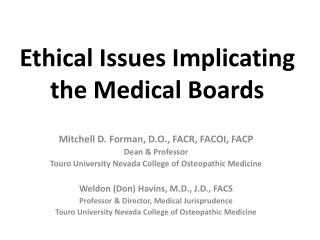 Ethical Issues Implicating the Medical Boards
