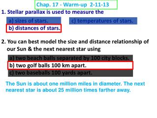 1. Stellar parallax is used to measure the