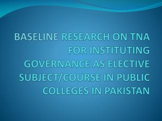 RESEARCH TEAM Dr. S. Shabib  ul  Hasan,  Lead Researcher Dr. Muhammad  Bux Burdey , Member