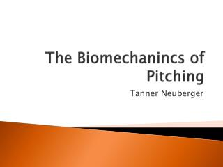 The  Biomechanincs  of Pitching